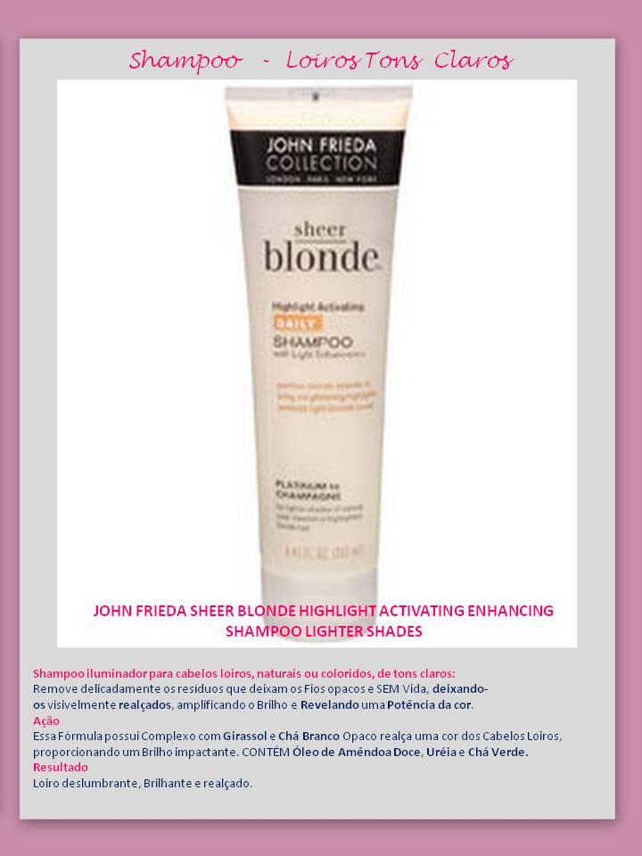 Shampoo Lighter shades Eu uso – Shampoo para CABELOS LOIROS – Jhon Frieda!
