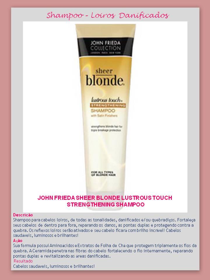 Shampoo Lustrous Touch Eu uso – Shampoo para CABELOS LOIROS – Jhon Frieda!