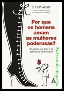 Por_Que_Os_Homens_Amam_As_Mulheres_Poderosas