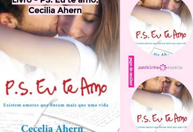 Livro PS Eu te amo Cecilia Ahern 621x426 - Livro - PS. Eu te amo, Cecilia Ahern