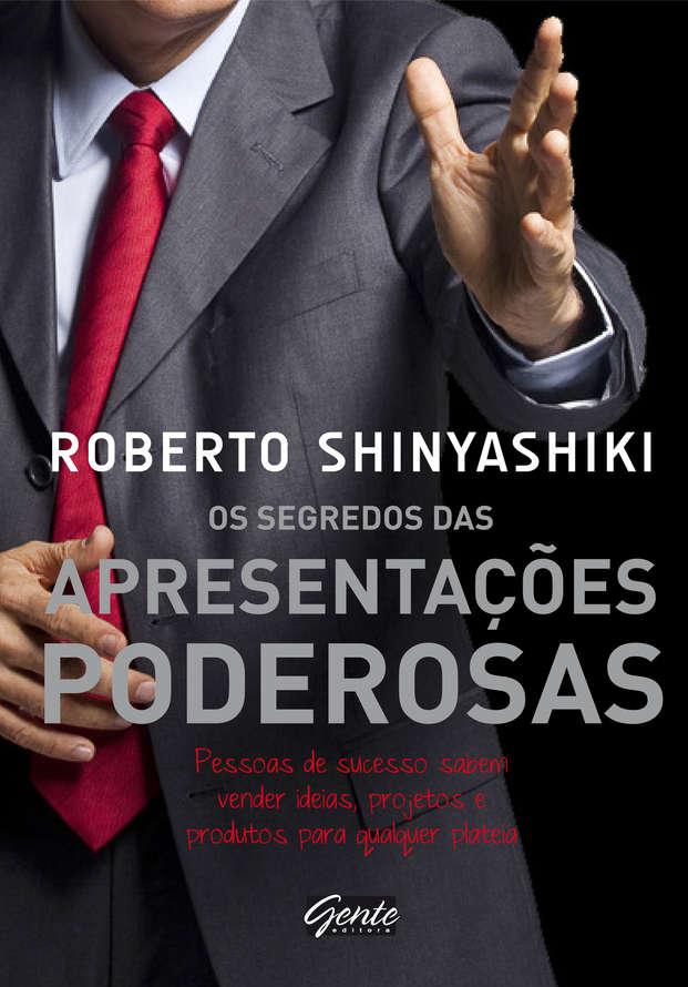 os segredos das apresentaAsectAmicroes poderosas - Livro: Os Segredos das Apresentações Poderosas