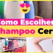 Como Escolher o Shampoo Certo 105x105 - Como Escolher o Shampoo Certo: O Guia Completo