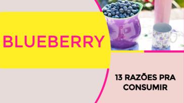 Blueberry 364x205 - Blueberry: 13 Razões pra Consumir