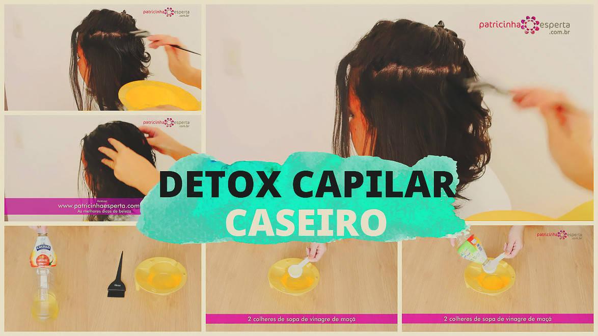 detox capilar - Detox Capilar Caseiro Vídeo