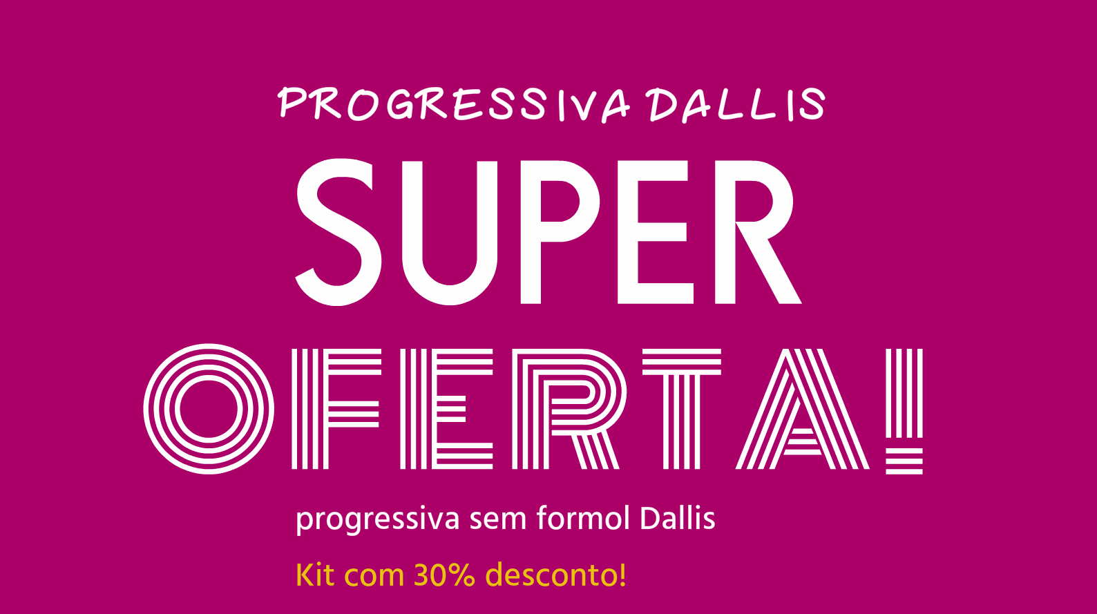 progressiva dallis zero formol oferta - OFERTA DE PROGRESSIVA COM 30% DESCONTO
