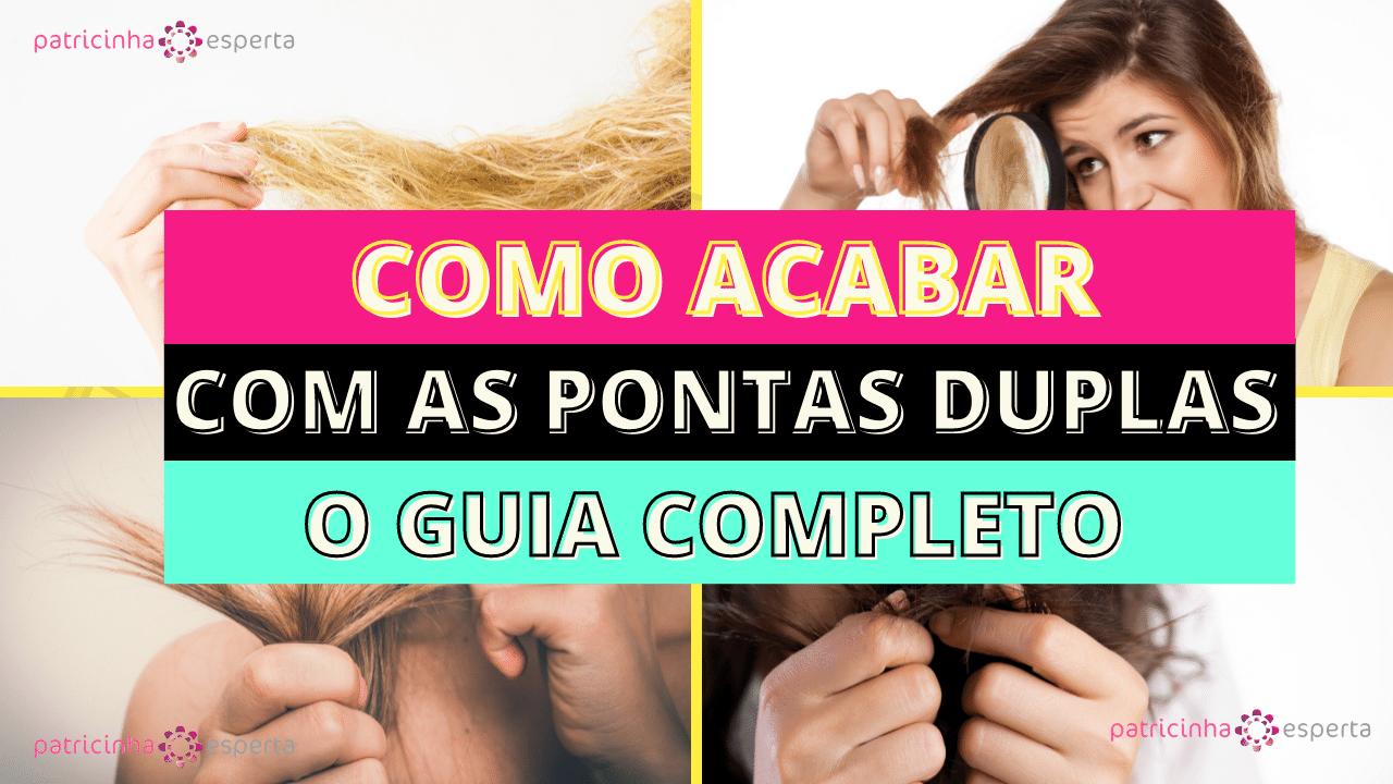 Como Escolher o Shampoo Certo 2 - Como acabar com as PONTAS DUPLAS?