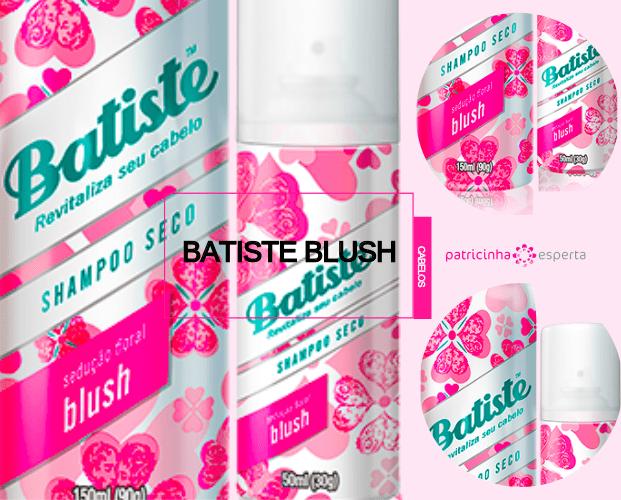 Batiste Blush - Shampoo A Seco: Melhores, Tipos, Resenhas, Como Usar, Benefícios