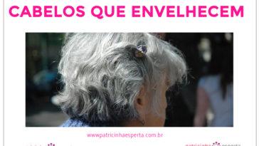 Cabelos que Envelhecem 364x205 - Cabelos que Envelhecem