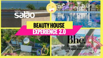 Beauty House Experience 364x205 - Beauty House Experience 2019: O evento Beauty mais exclusivo do país