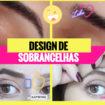 Sobrancelhas1 105x105 - Design de Sobrancelhas: Como fazer? Formato Do Rosto, Vídeos