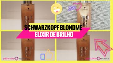 Schwarzkopf BlondMe 364x205 - Schwarzkopf BlondMe Elixir de Brilho: Benefícios, Como usar