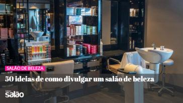 wb 364x205 - 50 Ideias De Como Divulgar Um Salão de Beleza