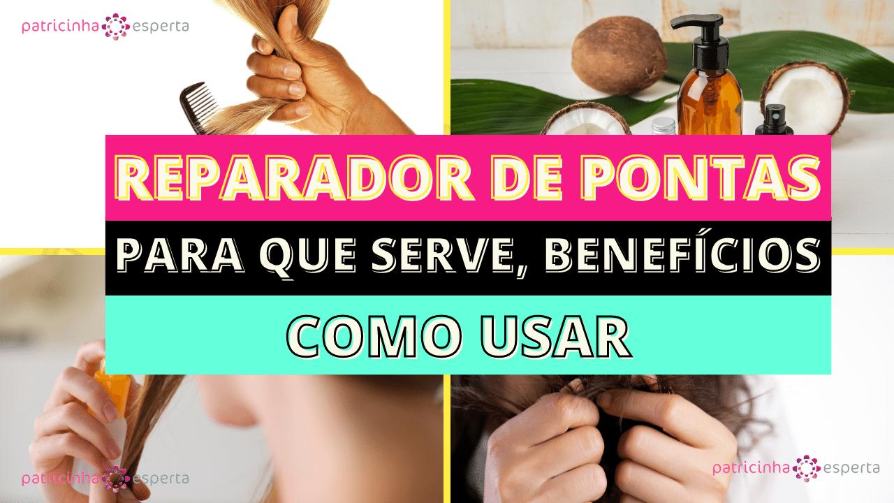 Como Escolher o Shampoo Certo 3 1 - Reparador De Pontas: Para Que Serve, Benefícios, Como Usar