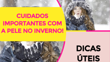 Cuidados Importantes Com A Pele No Inverno 364x205 - Como Cuidar Da Pele No Inverno?