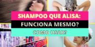 Como Escolher o Shampoo Certo 3 192x96 - Shampoo Que Alisa: Funciona Mesmo? Como Usar?