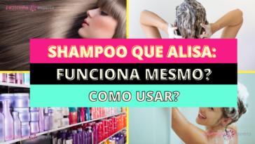 Como Escolher o Shampoo Certo 3 364x205 - Shampoo Que Alisa: Funciona Mesmo? Como Usar?