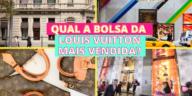 Como Escolher o Shampoo Certo 192x96 - Qual a bolsa da Louis Vuitton mais vendida?